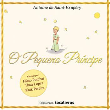 Audiolivro O Pequeno Príncipe: ouça de graça
