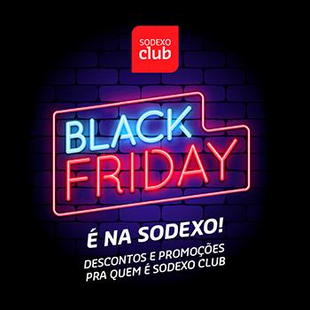 Black Friday é na Sodexo - aproveite as ofertas