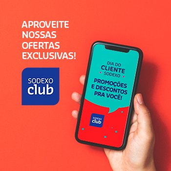 Confira as ofertas do Dia do Cliente no Sodexo Club