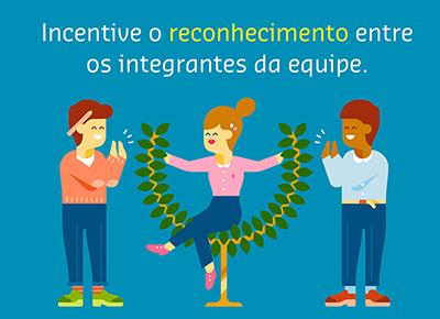 Incentive o reconhecimento entre os membros da equipe